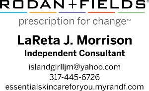 Rodan + Fields, LaReta J. Morrison Independent Consultant