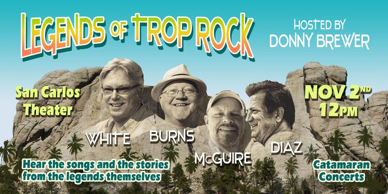 November 2, Noon – 3 pm: Legends of Trop Rock, Hosted By Donny Brewer