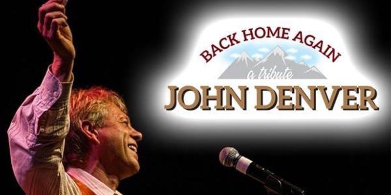 November 2, 8 – 11 pm: Back Home Again, A Tribute to John Denver
